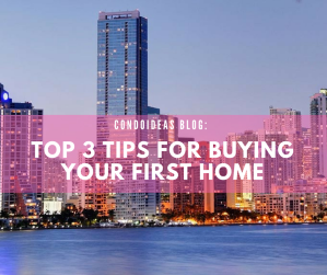 Top 3 tips for buying your first home