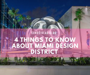 4 things to know about Miami Design District