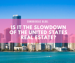 Is it the slowdown of the United States real estate?