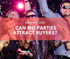 Can big parties attractbuyers?