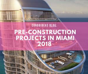 Pre-construction projects in Miami2018