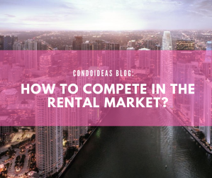 How to compete in the rental market?