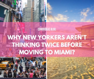 Why New Yorkers aren't thinking twice before moving to Miami?