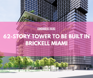 62-story tower to be built in Brickell Miami